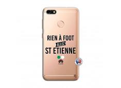 Coque Huawei Y6 PRO 2017 Rien A Foot Allez St Etienne