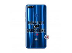 Coque Huawei Y7 2018 Rien A Foot Allez Barcelone