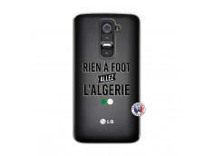 Coque Lg G2 Rien A Foot Allez L Algerie