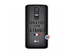 Coque Lg G2 Rien A Foot Allez La France