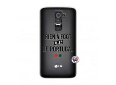 Coque Lg G2 Rien A Foot Allez Le Portugal