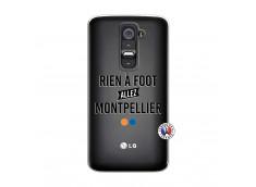 Coque Lg G2 Rien A Foot Allez Montpellier