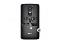 Coque Lg G2 Rien A Foot Allez St Etienne