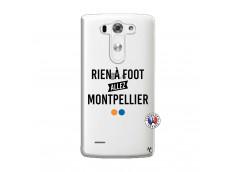 Coque Lg G3 Rien A Foot Allez Montpellier