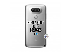 Coque Lg G5 Rien A Foot Allez Bruges