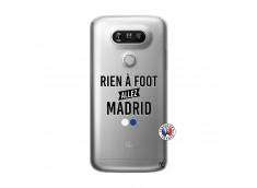 Coque Lg G5 Rien A Foot Allez Madrid