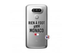 Coque Lg G5 Rien A Foot Allez Monaco