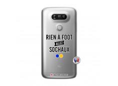 Coque Lg G5 Rien A Foot Allez Sochaux