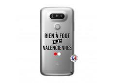 Coque Lg G5 Rien A Foot Allez Valenciennes