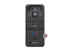 Coque Lg G6 Rien A Foot Allez Barcelone
