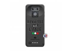 Coque Lg G6 Rien A Foot Allez L'Italie