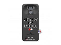 Coque Lg G6 Rien A Foot Allez Liverpool