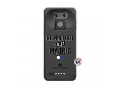 Coque Lg G6 Rien A Foot Allez Madrid