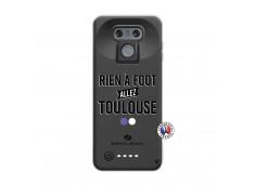 Coque Lg G6 Rien A Foot Allez Toulouse