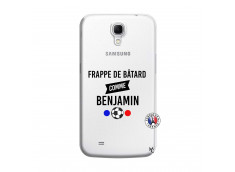 Coque Samsung Galaxy Mega 6.3 Frappe De Batard Comme Benjamin