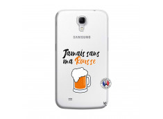 Coque Samsung Galaxy Mega 6.3 Jamais Sans Ma Rousse