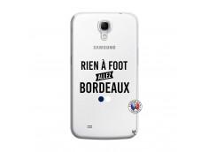 Coque Samsung Galaxy Mega 6.3 Rien A Foot Allez Bordeaux