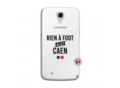 Coque Samsung Galaxy Mega 6.3 Rien A Foot Allez Caen