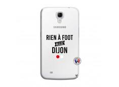 Coque Samsung Galaxy Mega 6.3 Rien A Foot Allez Dijon