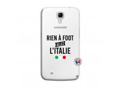 Coque Samsung Galaxy Mega 6.3 Rien A Foot Allez L'Italie
