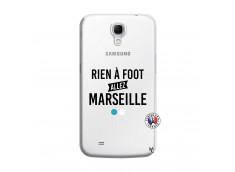 Coque Samsung Galaxy Mega 6.3 Rien A Foot Allez Marseille