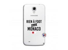 Coque Samsung Galaxy Mega 6.3 Rien A Foot Allez Monaco