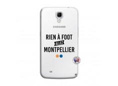 Coque Samsung Galaxy Mega 6.3 Rien A Foot Allez Montpellier