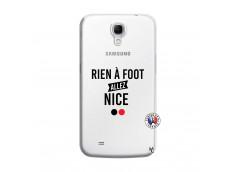 Coque Samsung Galaxy Mega 6.3 Rien A Foot Allez Nice