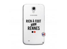 Coque Samsung Galaxy Mega 6.3 Rien A Foot Allez Rennes