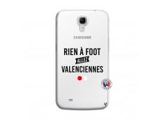 Coque Samsung Galaxy Mega 6.3 Rien A Foot Allez Valenciennes