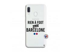 Coque Samsung Galaxy A20e Rien A Foot Allez Barcelone