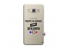 Coque Samsung Galaxy A3 2015 Frappe De Batard Comme Benjamin