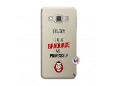 Coque Samsung Galaxy A3 2015 J Peux Pas J Ai Un Braquage Avec Le Professeur