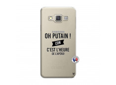 Coque Samsung Galaxy A3 2015 Oh Putain C Est L Heure De L Apero