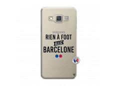 Coque Samsung Galaxy A3 2015 Rien A Foot Allez Barcelone