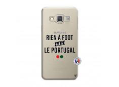 Coque Samsung Galaxy A3 2015 Rien A Foot Allez Le Portugal