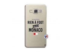 Coque Samsung Galaxy A3 2015 Rien A Foot Allez Monaco