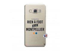 Coque Samsung Galaxy A3 2015 Rien A Foot Allez Montpellier