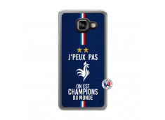 Coque Samsung Galaxy A3 2016 Je Peux Pas On Est Les Champions Du Monde Translu
