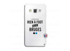 Coque Samsung Galaxy A3 2016 Rien A Foot Allez Bruges