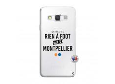 Coque Samsung Galaxy A3 2016 Rien A Foot Allez Montpellier