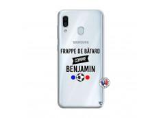 Coque Samsung Galaxy A30 Frappe De Batard Comme Benjamin
