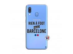 Coque Samsung Galaxy A40 Rien A Foot Allez Barcelone