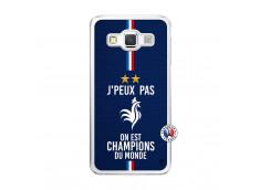 Coque Samsung Galaxy A5 2015 Je Peux Pas On Est Les Champions Du Monde Translu