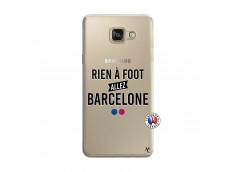 Coque Samsung Galaxy A5 2016 Rien A Foot Allez Barcelone