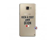 Coque Samsung Galaxy A5 2016 Rien A Foot Allez Dijon