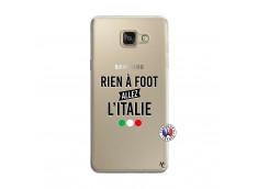 Coque Samsung Galaxy A5 2016 Rien A Foot Allez L'Italie