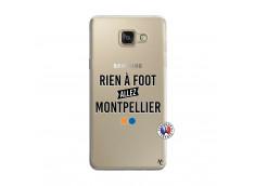 Coque Samsung Galaxy A5 2016 Rien A Foot Allez Montpellier