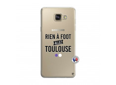 Coque Samsung Galaxy A5 2016 Rien A Foot Allez Toulouse