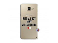 Coque Samsung Galaxy A5 2016 Rien A Foot Allez Valenciennes